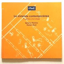 La vivienda contemporánea: Programa y tecnología