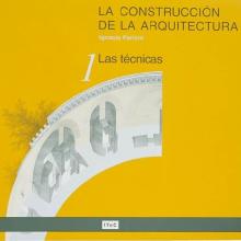La construcción de la arquitectura. 1. Las técnicas