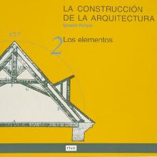 La construcción de la arquitectura. 2. Los elementos