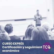 Curso Exprés TCQ Certificación y seguimiento económico