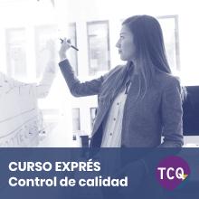 Curso Exprés TCQ Control de calidad