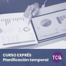 Curso Exprés TCQ Planificación temporal